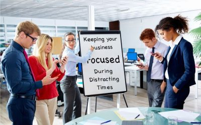 Keeping Your Columbia, MD Business Focused During Distracting Times
