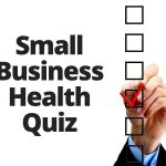 My Columbia, MD Small Business Health Quiz (Part 2)